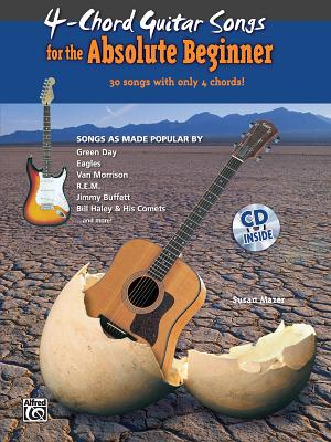 4-Chord Guitar Songs for the Absolute Beginner By Mazer, Susan